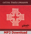 Celtic Daily Prayer - MP3 Download