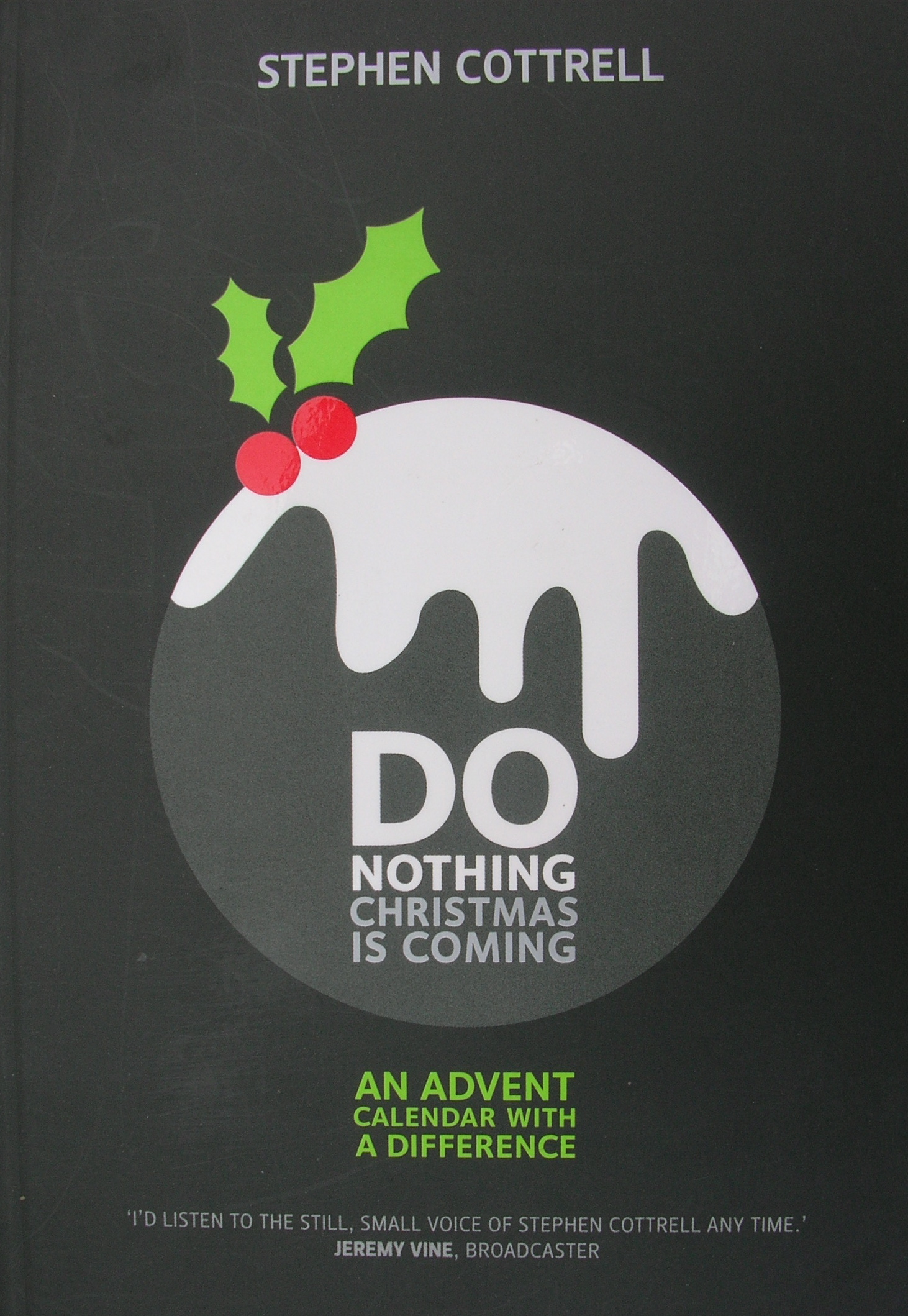Do nothing Christmas is coming - Northumbria Community