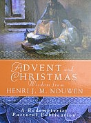 Advent and Christmas Wisdom with Henri Nouwen
