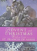 Advent and Christmas Wisdom with St Francis