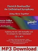 Dietrich Bonhoeffer: An Unfinished Symphony
