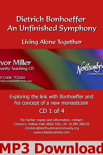Dietrich Bonhoeffer: An Unfinished Symphony