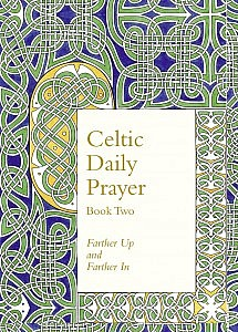 Celtic Daily Prayer 2.indd