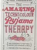 The Amazing Technicolour Pyjama Therapy